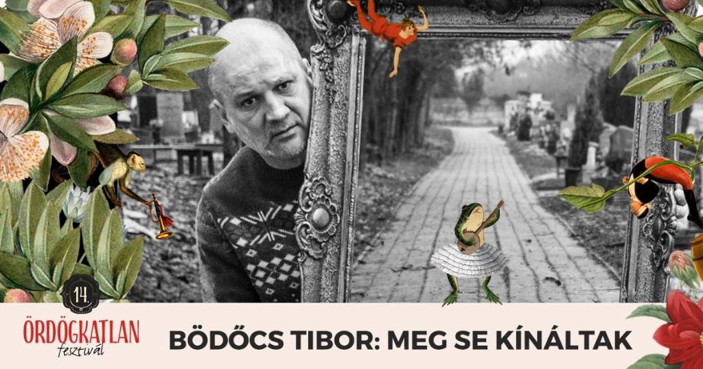MOKOS_Szinpad_Ordogkatlan_fesztival_szinhaz_Bödőcs_Tibor_Meg_sem_kínáltak_6Szín_Teátrum